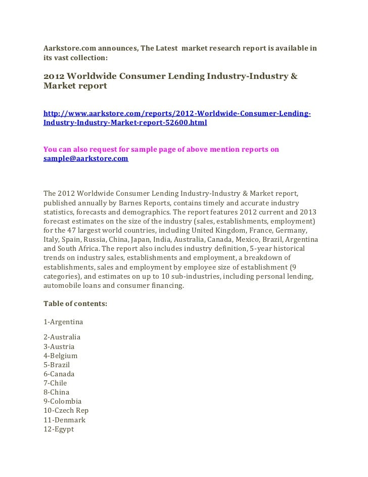 Aarkstore.com announces, The Latest market research report is available inits vast collection:2012 Worldwide Consumer Lend...