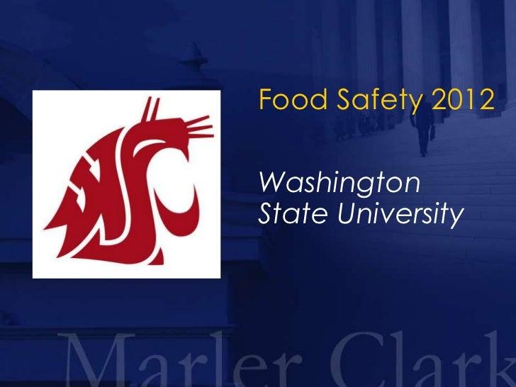 Food Safety 2012WashingtonState University