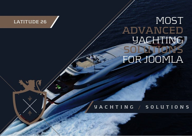 LATITUDE 26                   MOST                        ADVANCED                          YACHTING                      ...
