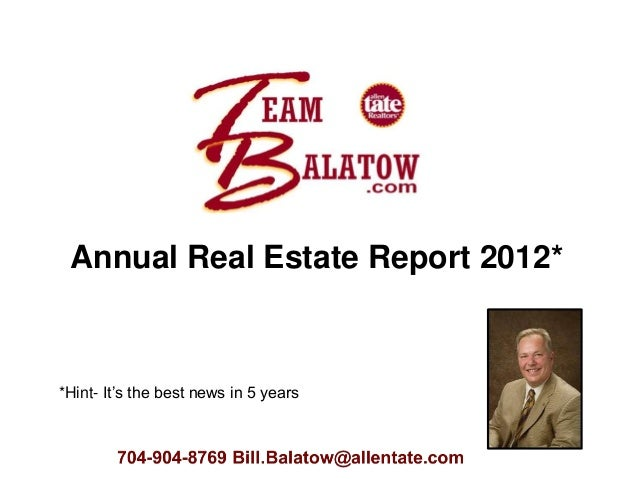 Annual Real Estate Report 2012**Hint- It's the best news in 5 years
