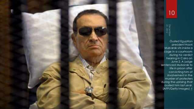 10       Ousted Egyptian          president Hosni  Mubarak sits inside a  cage in a courtroom       during his verdict    ...