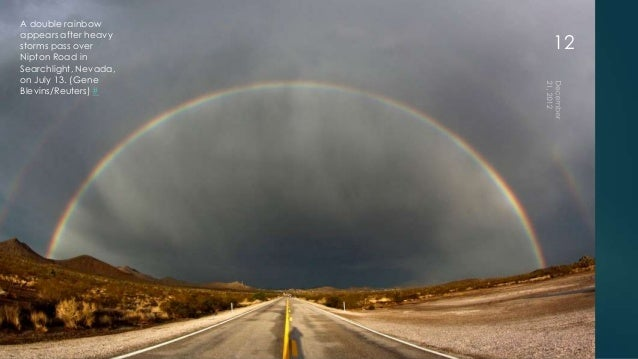 A double rainbowappears after heavystorms pass over       12Nipton Road inSearchlight, Nevada,on July 13. (GeneBlevins/Reu...