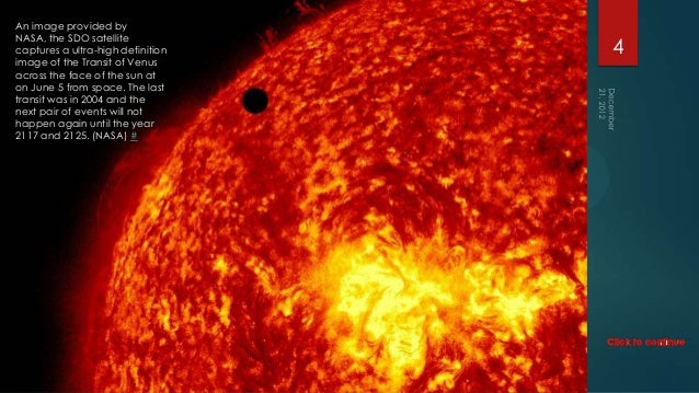 An image provided byNASA, the SDO satellitecaptures a ultra-high definition   4image of the Transit of Venusacross the fac...