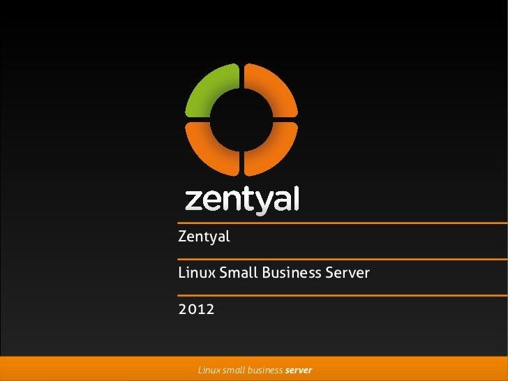 ZentyalLinux Small Business Server2012  Linux small business server