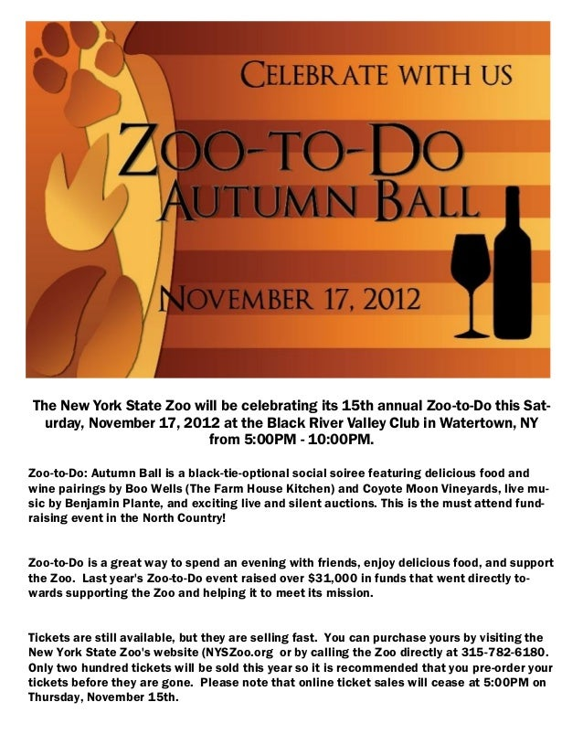 The New York State Zoo will be celebrating its 15th annual Zoo-to-Do this Sat-  urday, November 17, 2012 at the Black Rive...