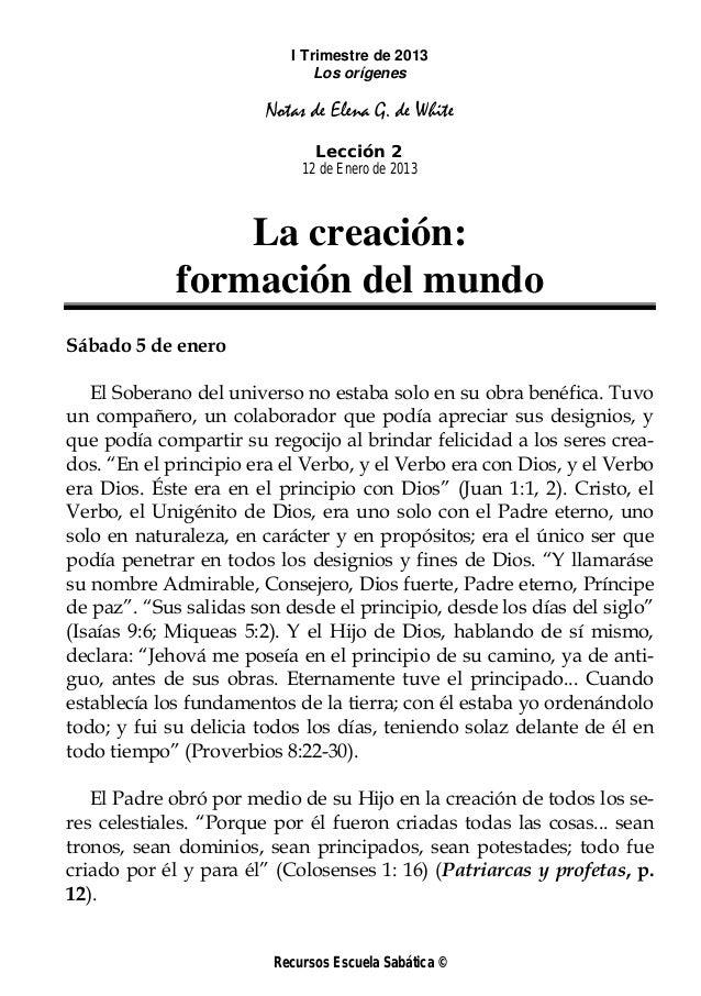 I Trimestre de 2013                               Los orígenes                        Notas de Elena G. de White          ...