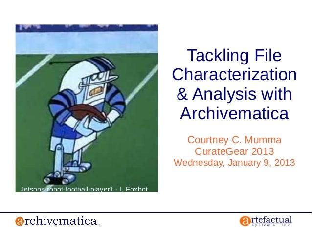 Tackling File                                             Characterization                                             & A...