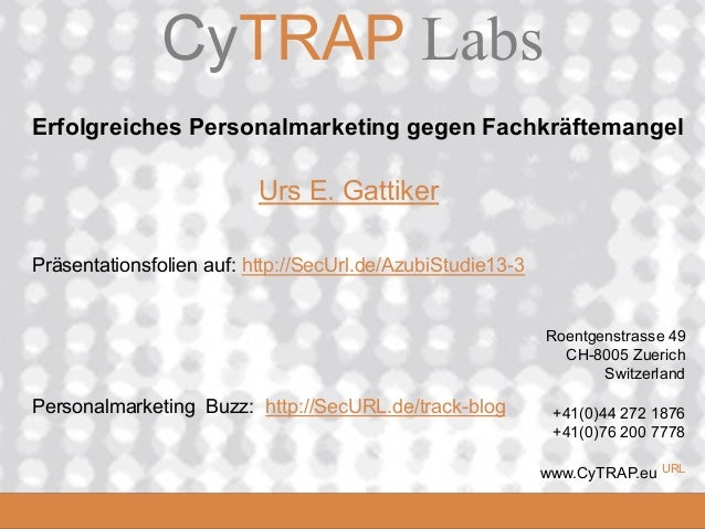 CyTRAP.eu               CyTRAP Labs Erfolgreiches Personalmarketing gegen Fachkräftemangel                           Urs E...