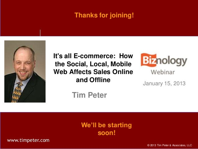 Thanks for joining!                   Its all E-commerce: How                    the Social, Local, Mobile                ...