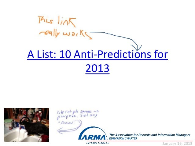 A List: 10 Anti-Predictions for             2013                             January 16, 2013