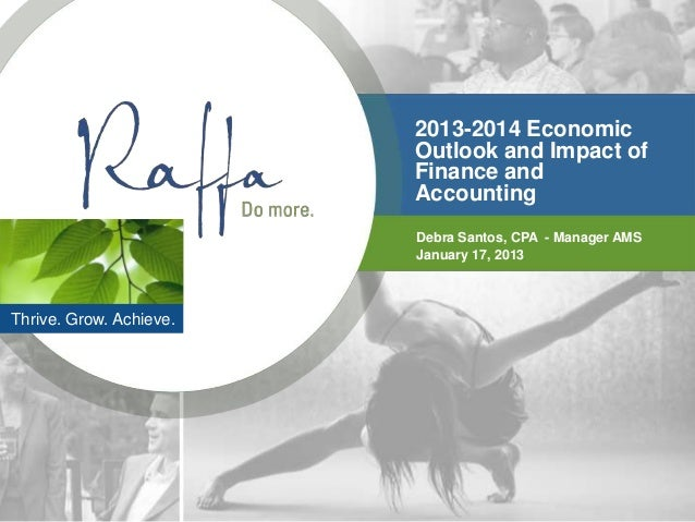 2013-2014 Economic                         Outlook and Impact of                         Finance and                      ...