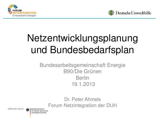 Netzentwicklungsplanung                    und Bundesbedarfsplan                     Bundesarbeitsgemeinschaft Energie    ...