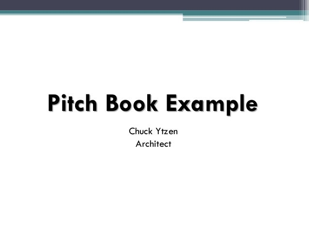 pitch book presentation. Black Bedroom Furniture Sets. Home Design Ideas