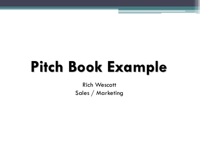 Pitch Book Presentation