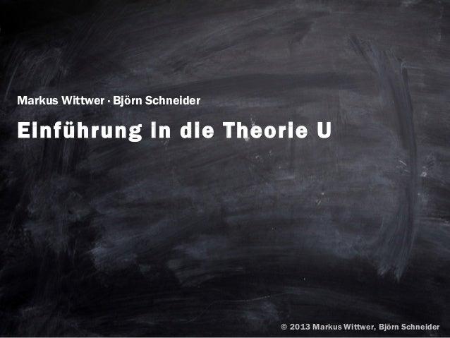 Markus Wittwer · Björn SchneiderEinführung in die Theorie U                                                1              ...