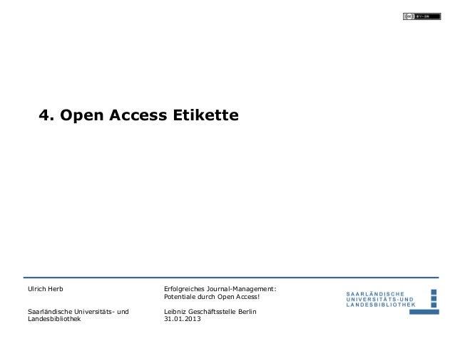 4. Open Access EtiketteUlrich Herb                       Erfolgreiches Journal-Management:                                ...