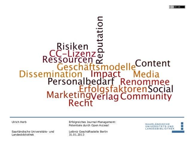 Ulrich Herb                       Erfolgreiches Journal-Management:                                  Potentiale durch Open...