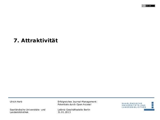 7. AttraktivitätUlrich Herb                       Erfolgreiches Journal-Management:                                  Poten...