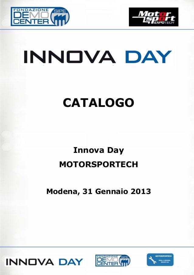 CATALOGO     Innova Day  MOTORSPORTECHModena, 31 Gennaio 2013           0