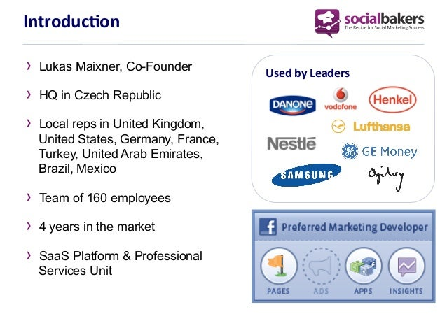 Introduc1on	  ›  Lukas Maixner, Co-Founder        Used	  by	  Leaders	  ›  HQ in Czech Republic›  Local reps in United Kin...