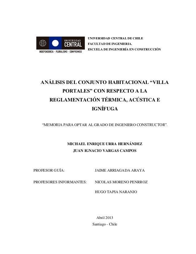 UNIVERSIDAD CENTRAL DE CHILE FACULTAD DE INGENIERIA. ESCUELA DE INGENIERÍA EN CONSTRUCCIÓN ANÁLISIS DEL CONJUNTO HABITACIO...