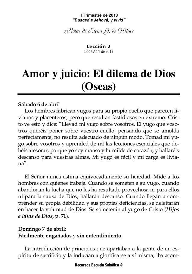 "II Trimestre de 2013                       ""Buscad a Jehová, y vivid""                    Notas de Elena G. de White       ..."