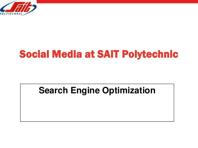 Social Media at SAIT Polytechnic   Search Engine Optimization