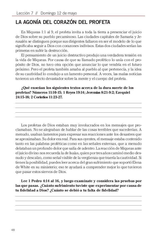 48Lección 7 // Domingo 12 de mayoLA AGONÍA DEL CORAZÓN DEL PROFETAEn Miqueas 1:1 al 9, el profeta invita a toda la tierra ...