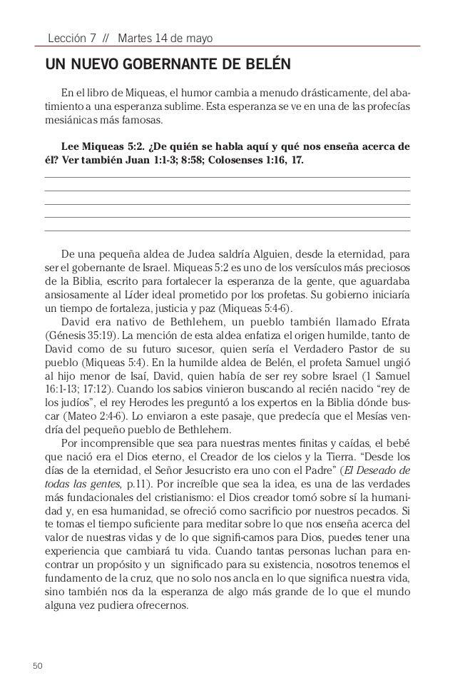 50Lección 7 // Martes 14 de mayoUN NUEVO GOBERNANTE DE BELÉNEn el libro de Miqueas, el humor cambia a menudo drásticamente...