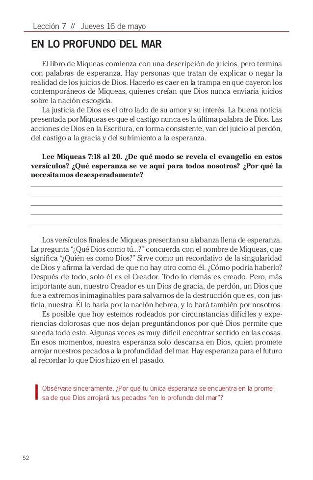 52Lección 7 // Jueves 16 de mayoEN LO PROFUNDO DEL MAREl libro de Miqueas comienza con una descripción de juicios, pero te...