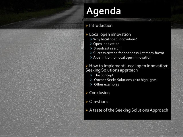  Introduction Local open innovation   Why local open innovation?   Open innovation   Broadcast search   Success crit...