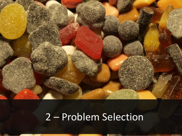 2 – Problem Selection