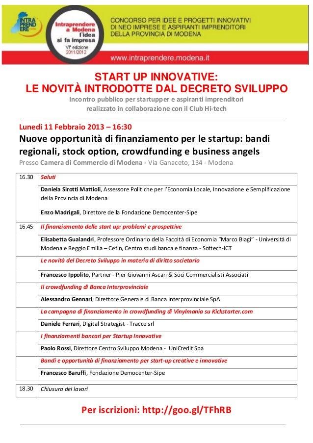 START UP INNOVATIVE:  LE NOVITÀ INTRODOTTE DAL DECRETO SVILUPPO                    Incontro pubblico per startupper e aspi...