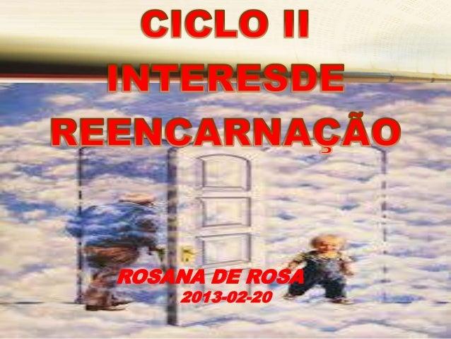 ROSANA DE ROSA    2013-02-20