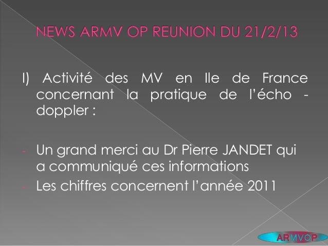 I) Activité des MV en Ile de France  concernant la pratique de l'écho -  doppler :- Un grand merci au Dr Pierre JANDET qui...