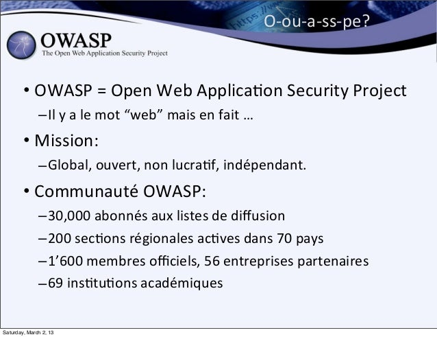 O-‐ou-‐a-‐ss-‐pe?        • OWASP = Open Web Applica6on Security Project              – Il y a le m...