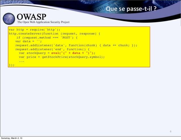 Que se passe-‐t-‐il ?        var http = require(http);       http.createServer(function (request, response) {   ...