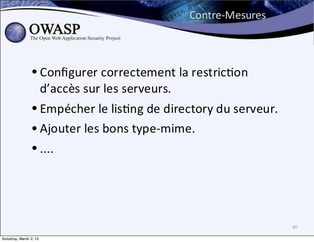 Contre-‐Mesures                • Configurer correctement la restric6on                   d'accès sur les ser...