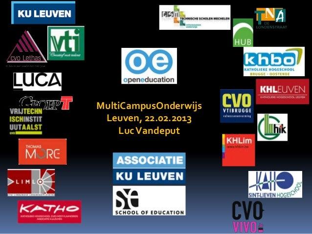 MultiCampusOnderwijs Leuven, 22.02.2013    Luc Vandeput
