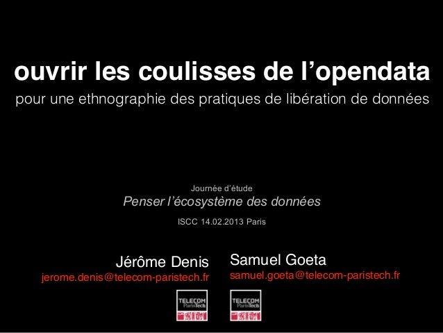 ouvrir les coulisses de l'opendatapour une ethnographie des pratiques de libération de données                            ...