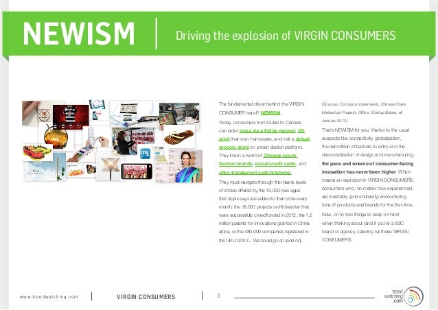 NEWISM                                                       Driving the explosion of VIRGIN CONSUMERS                    ...