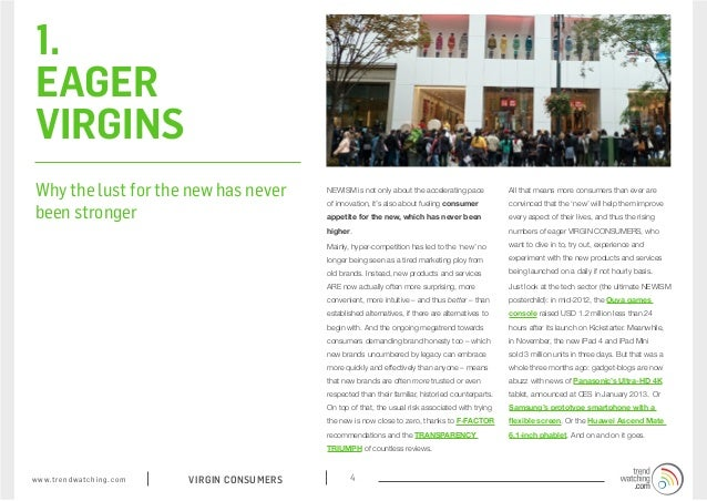 1. EAGER VIRGINS Why the lust for the new has never                           NEWISM is not only about the accelerating pa...