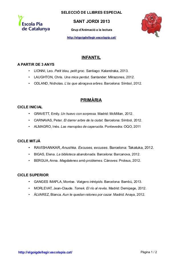 SELECCIÓ DE LLIBRES ESPECIAL                                       SANT JORDI 2013                                   Grup ...
