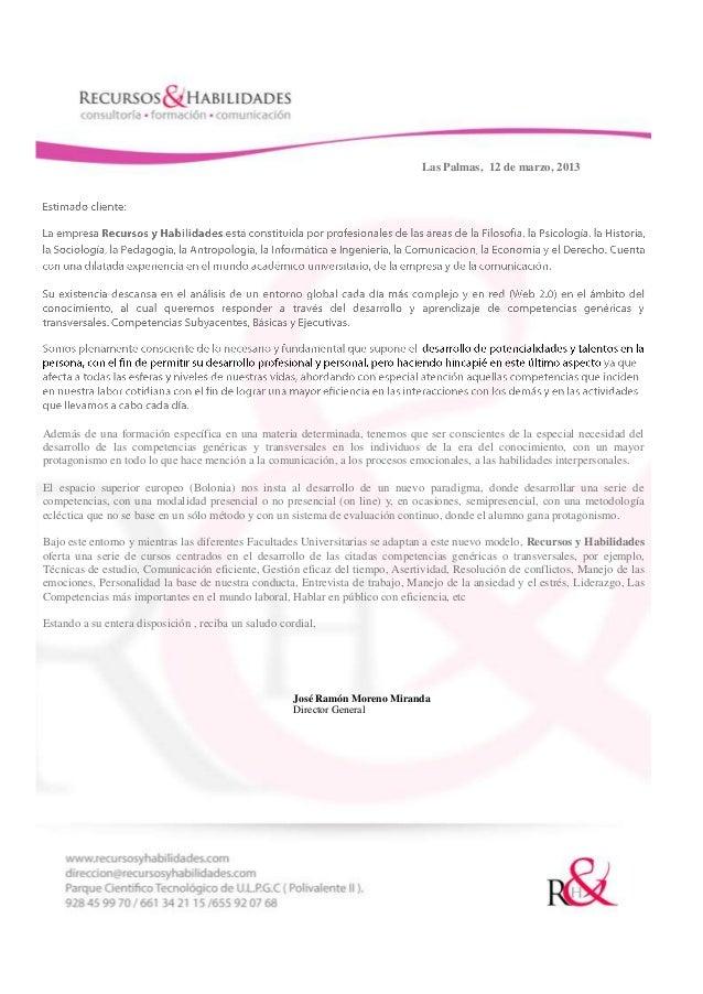 Las Palmas, 12 de marzo, 2013Además de una formación específica en una materia determinada, tenemos que ser conscientes de...