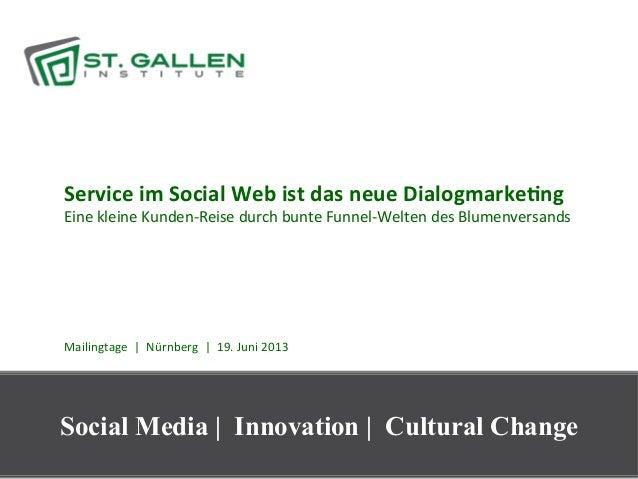 Service im Social Web ist das neue Dialogmarke6ng Eine kleine Kunden-‐Reise durch bunte Funnel-...