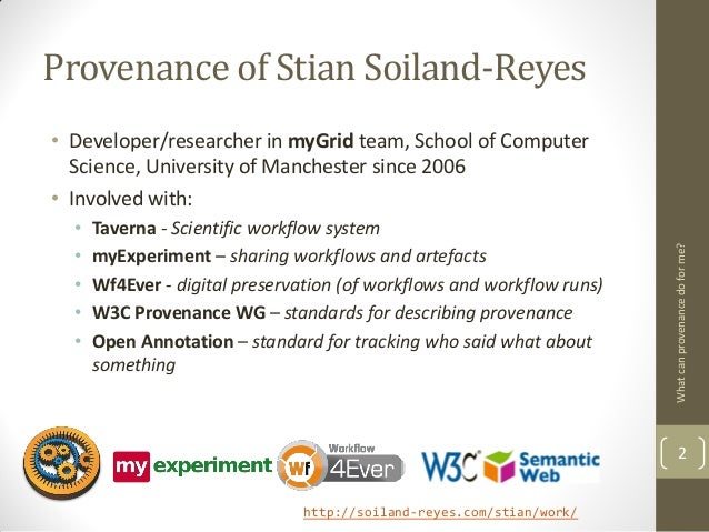 2013-03-21 What can provenance do for me? Slide 2