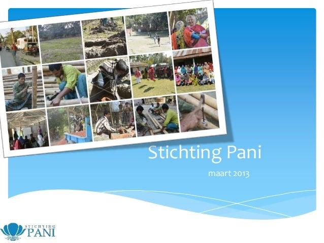 Stichting Pani       maart 2013