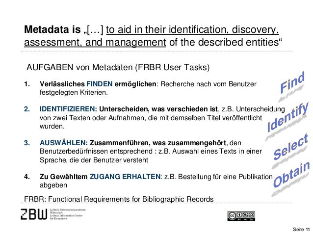 """Metadata is """"[…] to aid in their identification, discovery,assessment, and management of the described entities""""AUFGABEN v..."""