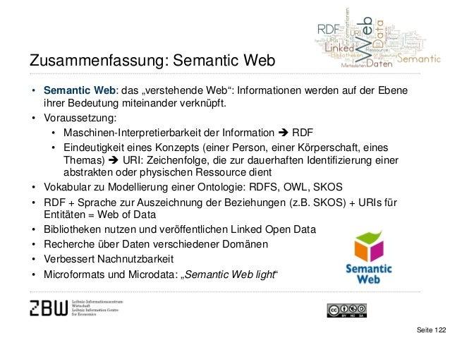 """Zusammenfassung: Semantic Web• Semantic Web: das """"verstehende Web"""": Informationen werden auf der Ebeneihrer Bedeutung mite..."""