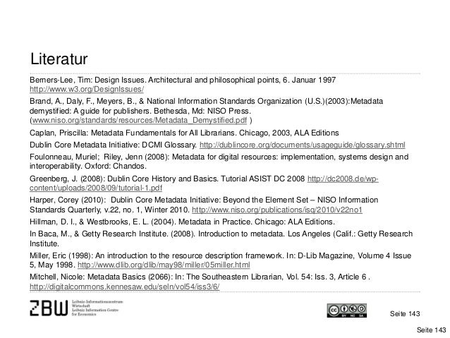 Seite 143LiteraturSeite 143Berners-Lee, Tim: Design Issues. Architectural and philosophical points, 6. Januar 1997http://w...